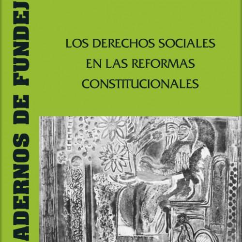 """CUADERNO 9: """"Los derechos sociales en las reformas constitucionales"""""""