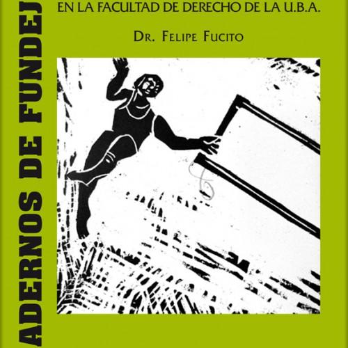 CUADERNO 11: «Investigación sobre la Educación Jurídica en la Facultad de Derecho de la U.B.A»