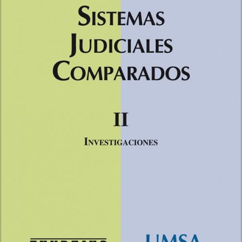 Sistemas Judiciales Comparados II. COORDINADOR: Nicolás Grappasonno.