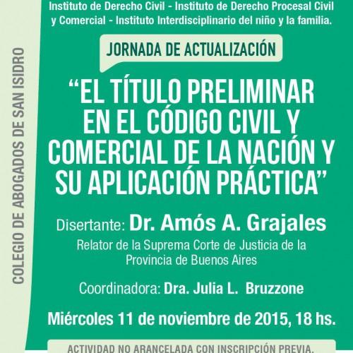 El titulo preliminar en el nuevo código civil y comercial de la Nación y su aplicación práctica-Dr. Amós Grajales