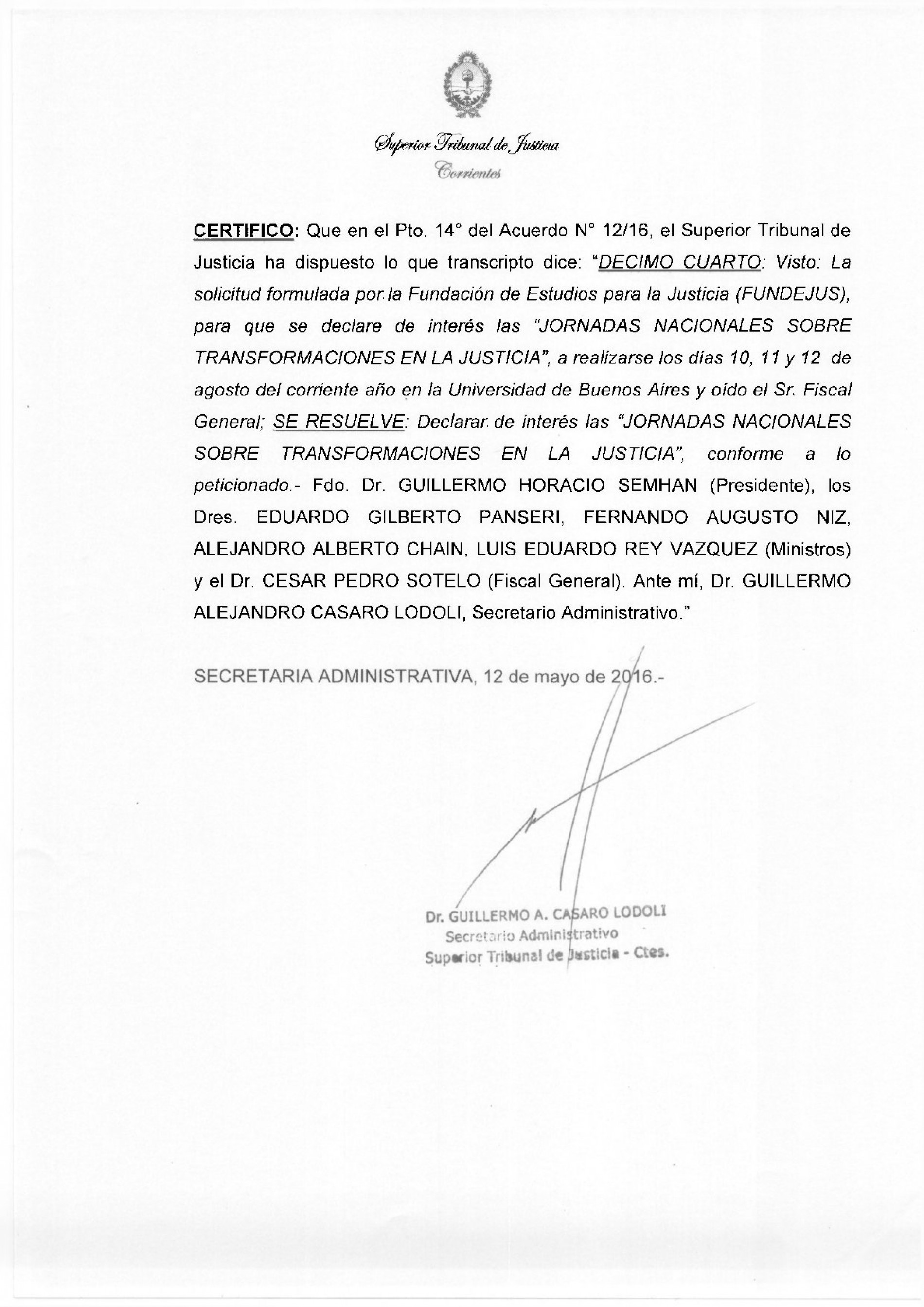 Superior Tribunal de Justicia de Corrientes- Declara de interés las Jornadas Nacionales sobre Transformaciones en la Justicia