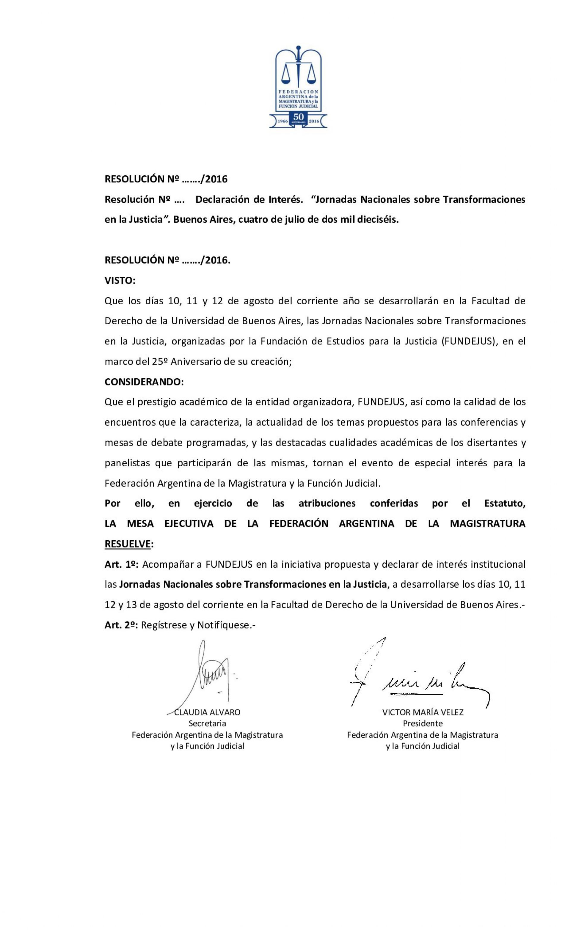Federación Argentina de la Magistratura y la Función Judicial- Declara de interés las Jornadas Nacionales sobre Transformaciones en la Justicia
