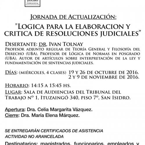""""""" Lógica para la elaboración y critica de las resoluciones judiciales """""""