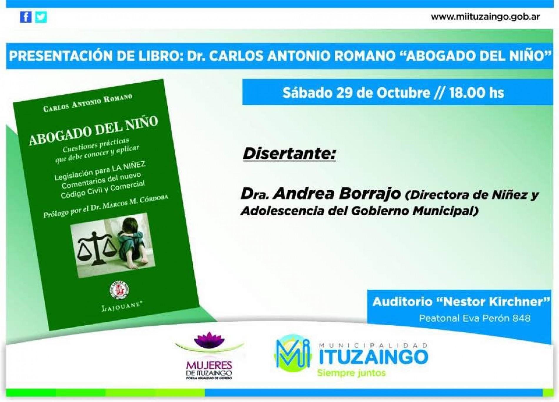Presentación de libro: » Abogado del Niño «: adherente Carlos A. Romano