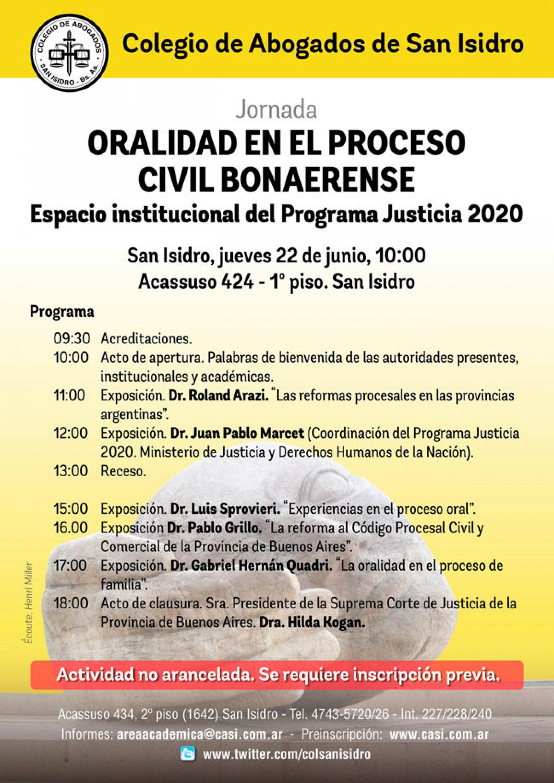 «Oralidad en el proceso civil bonaerense. Programa Justicia 2020»