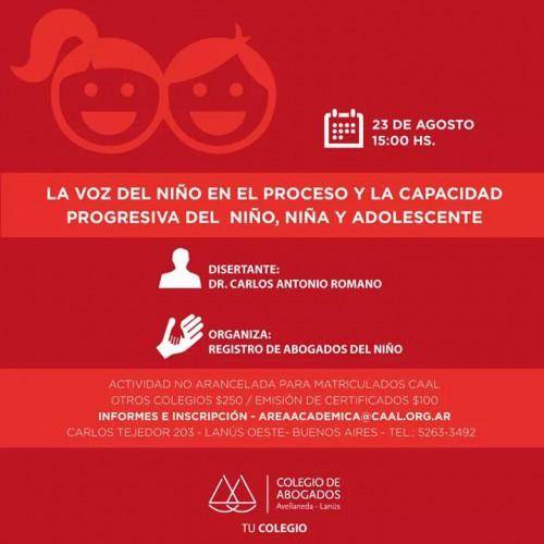 """"""" La voz del niño en el proceso y la capacidad progresiva del niño, niña y adolescente """" a cargo dr Carlos Romano -adherente-"""