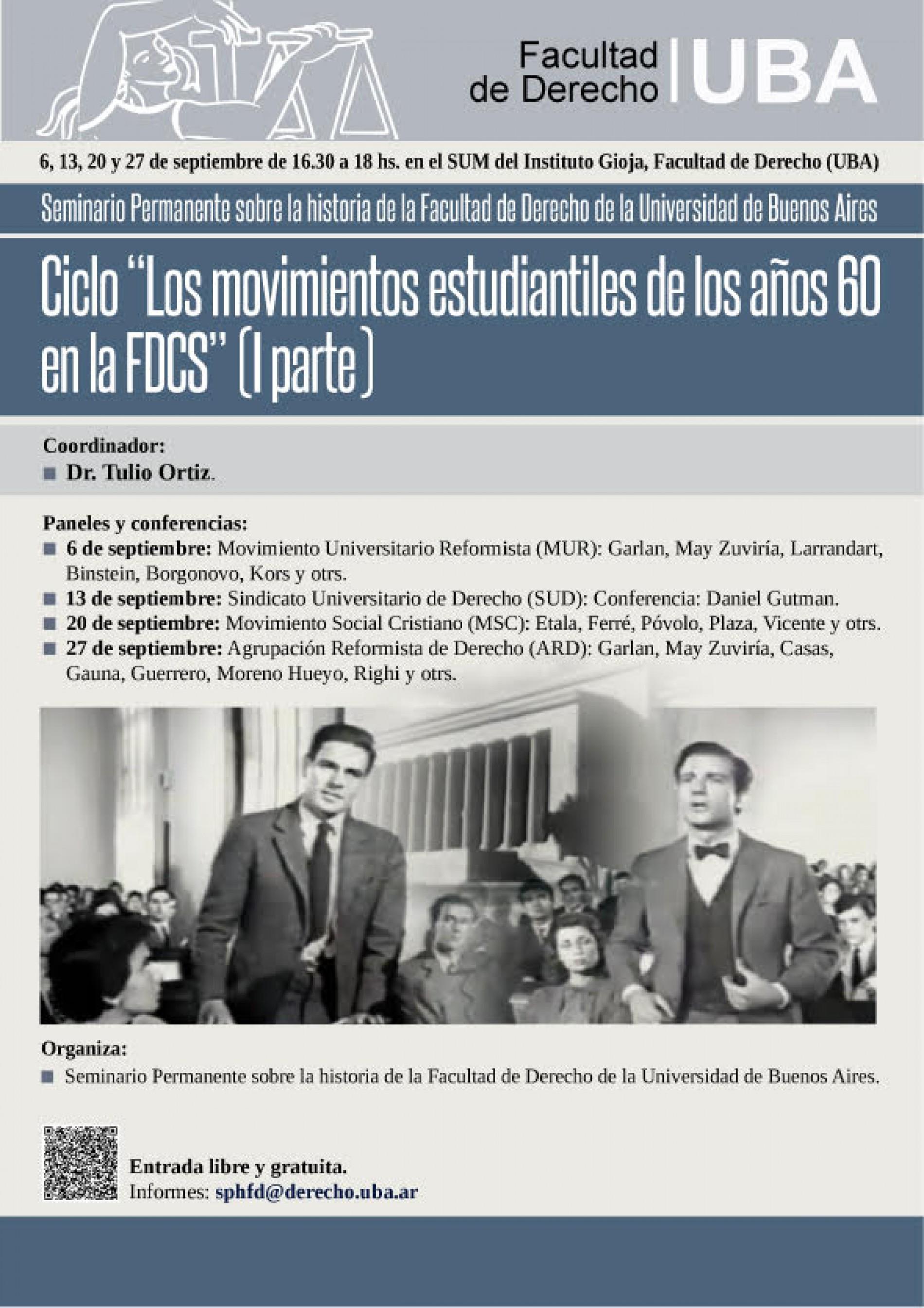 » Ciclo: Los movimientos estudiantiles de los años 60 en la Facultad de Derecho U.B.A. -1º parte- «