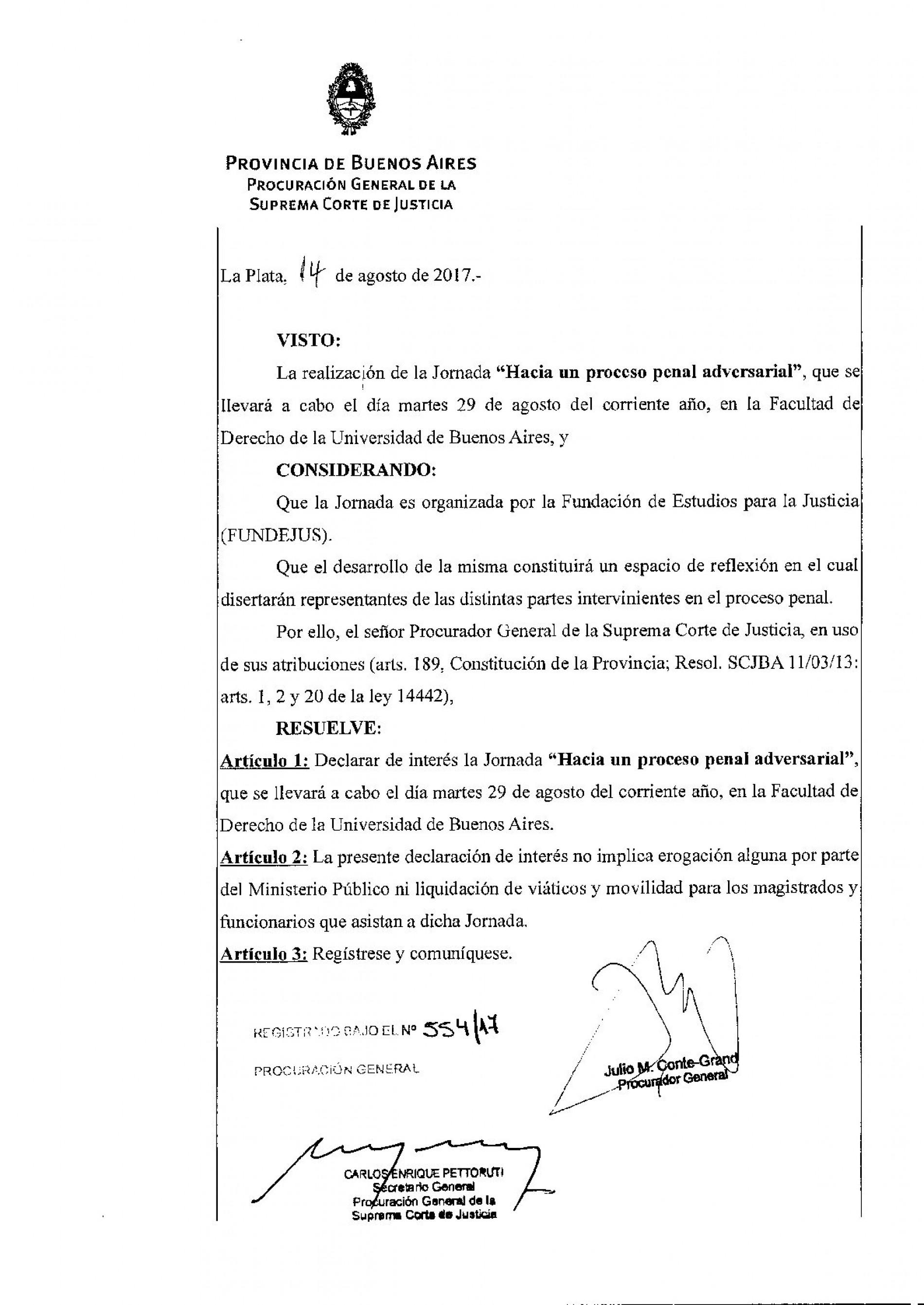 » Hacia un proceso penal adversarial «: Declaración de interés del Ministerio Público de la Provincia de Buenos Aires