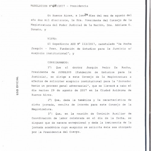 """"""" Hacia un proceso penal adversarial """": Declaración de interés del Consejo de Magistratura de la Nación"""