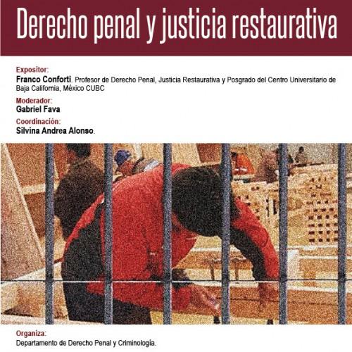 """Exposición sobre """"Derecho Penal y Justicia Restaurativa""""."""