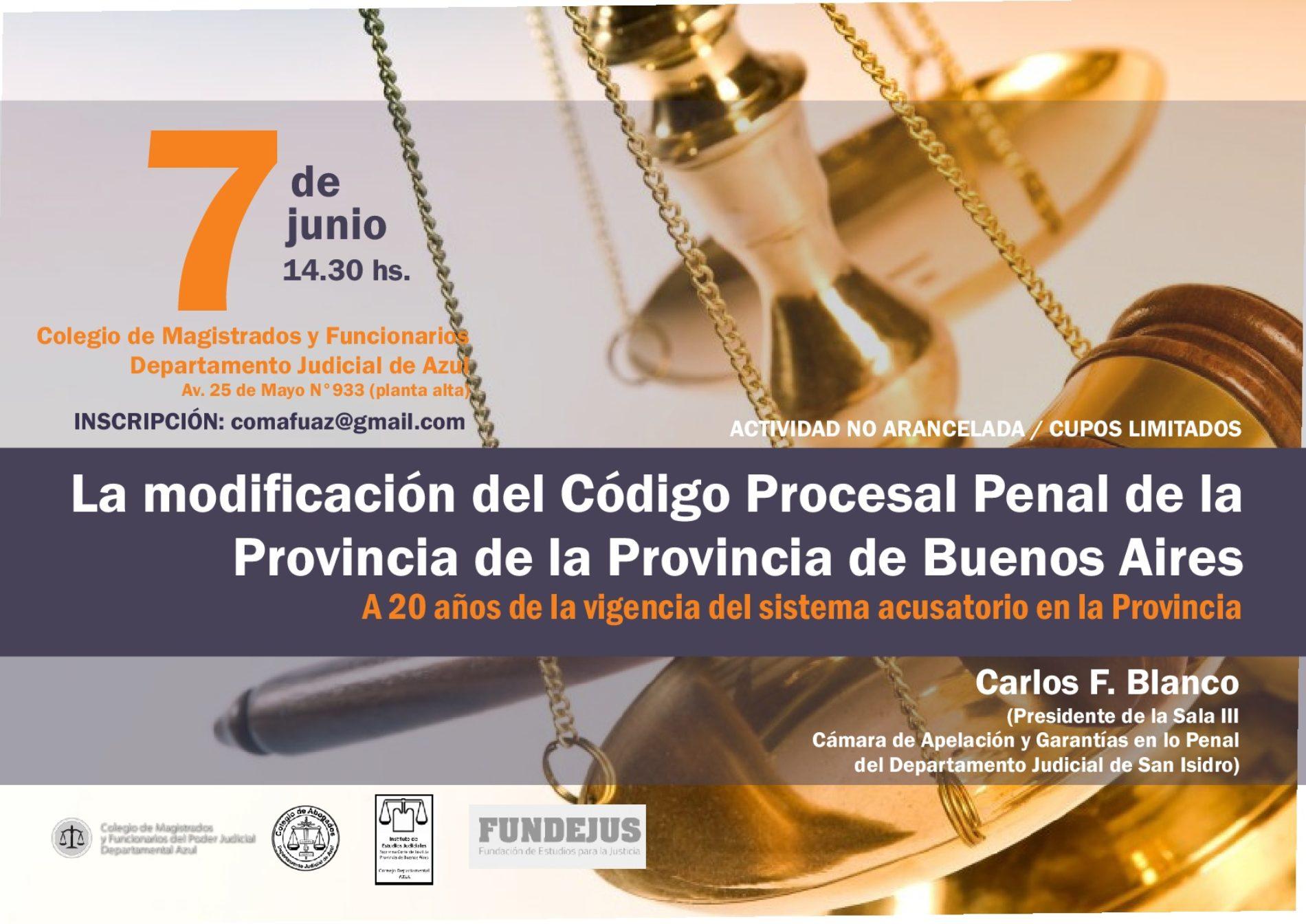 «La modificación del Código Procesal Penal de la Provincia de Buenos Aires»