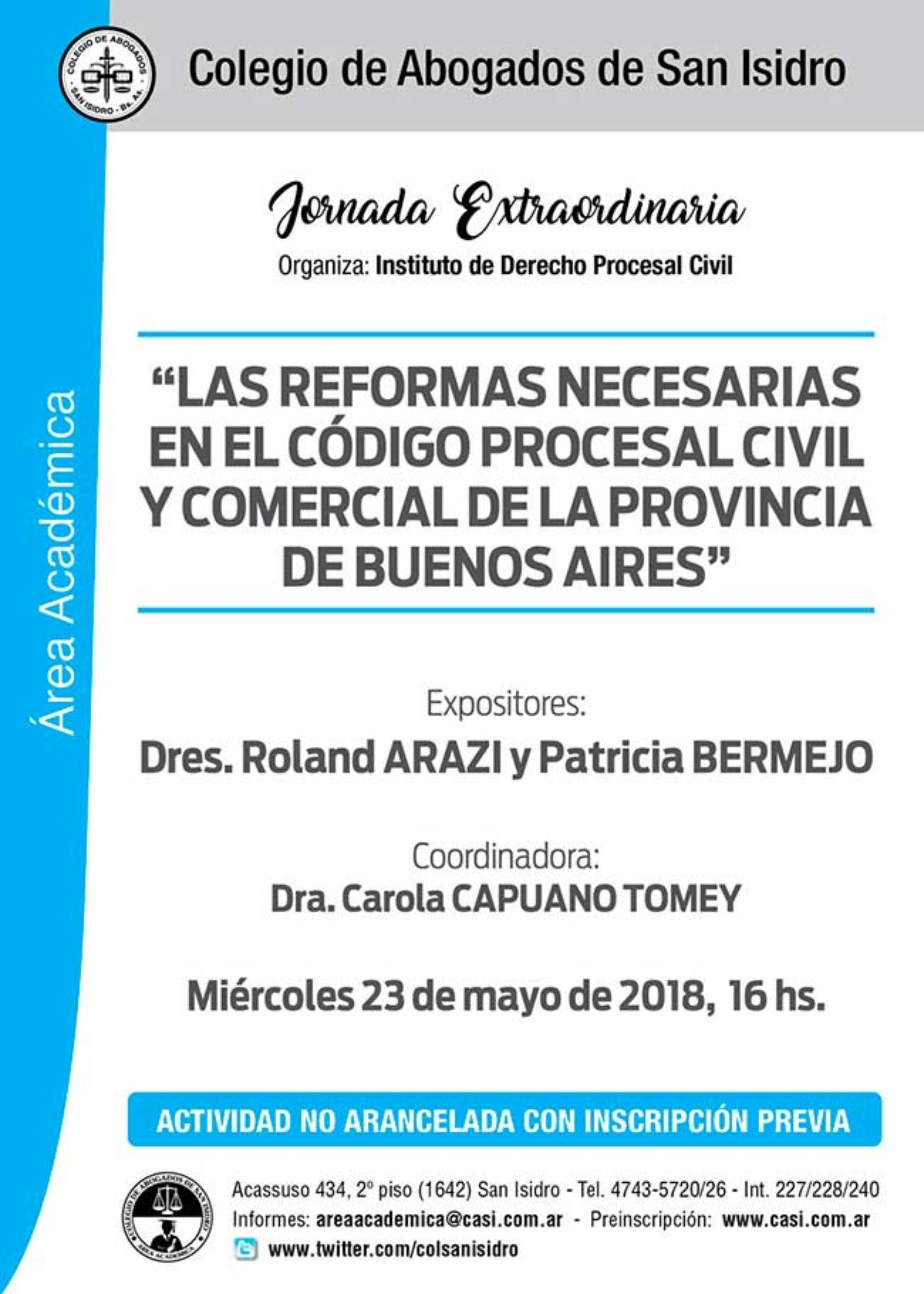 «Reformas necesarias en el Código Procesal Civil y Comercial de la Provincia de Buenos Aires».