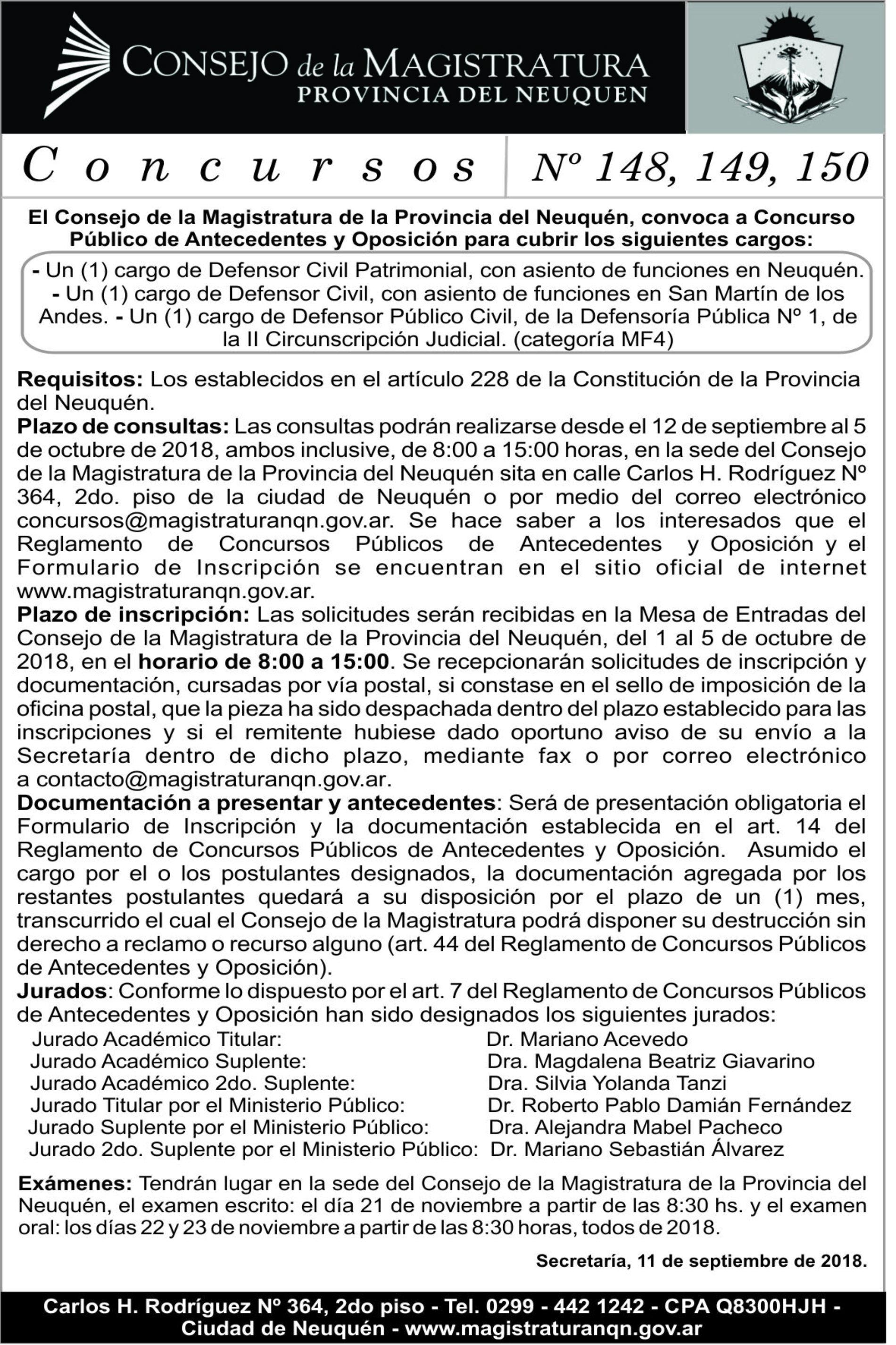 «Consejo de la Magistratura de la Provincia de Neuquén» Concursos N° 148, 149, 150.