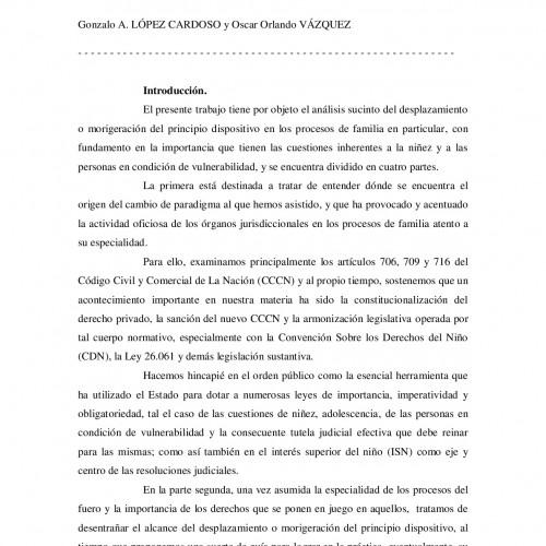 DESPLAZAMIENTO Y MORIGERACIÓN DEL PRINCIPIO POSITIVO EN LOS PROCESOS DE FAMILIA