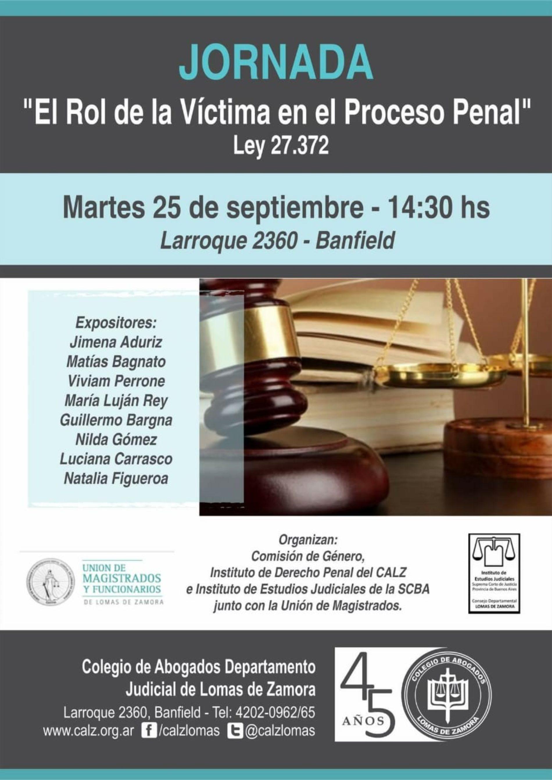 Jornada: «EL ROL DE LA VÍCTIMA EN EL PROCESO PENAL»