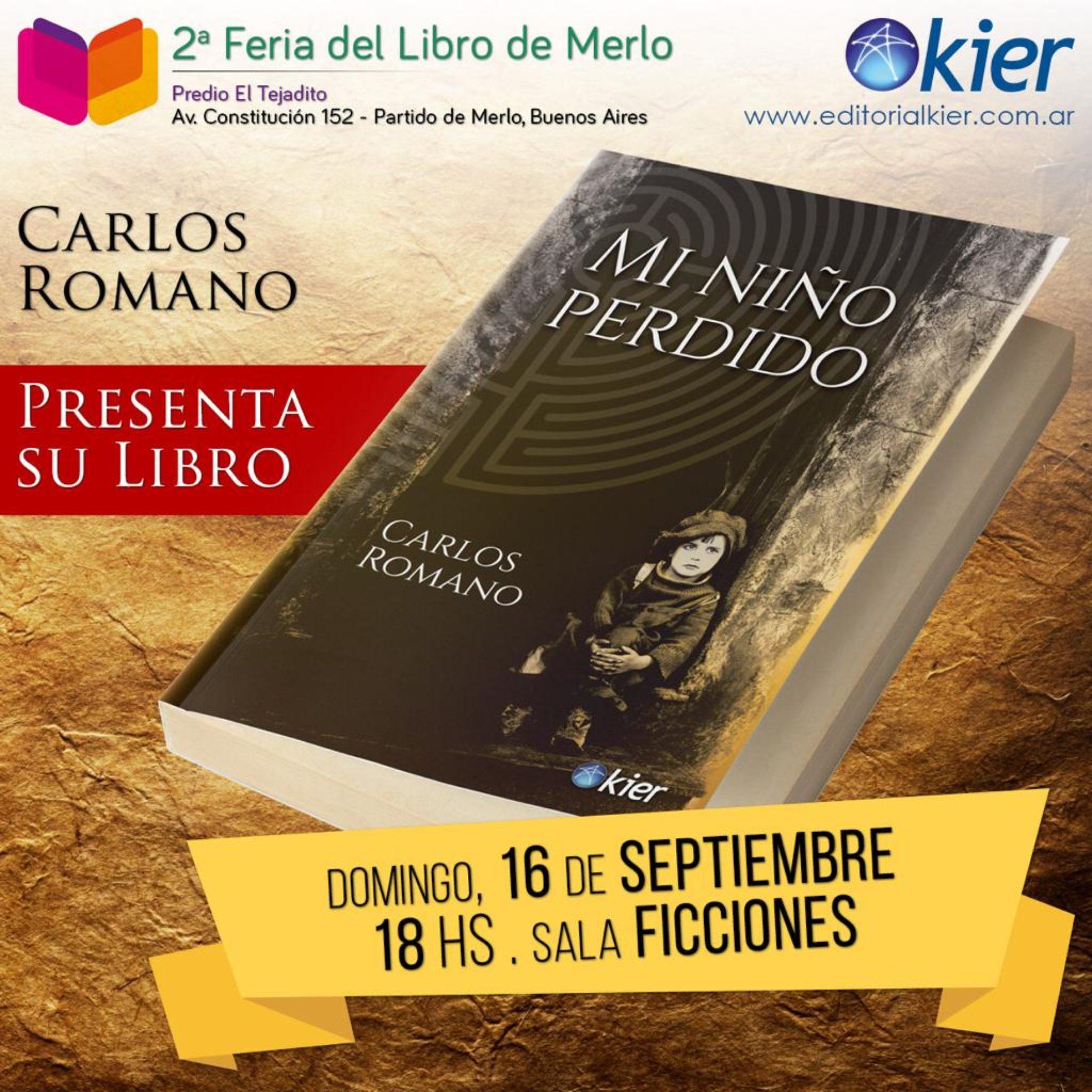 Presentación del libro: «Mi niño perdido».  Autor: Carlos Romano.