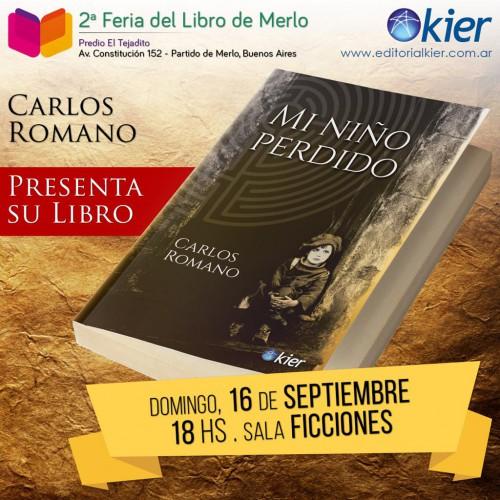 """Presentación del libro: """"Mi niño perdido"""".  Autor: Carlos Romano."""