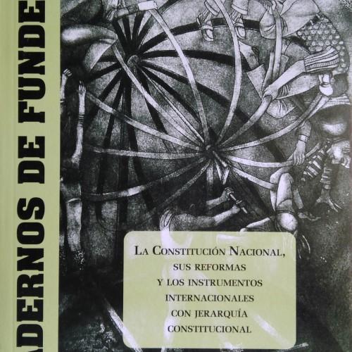 """CUADERNO 8: """"La Constitución Nacional, sus reformas y los Instrumentos Internacionales con Jerarquía Constitucional"""""""
