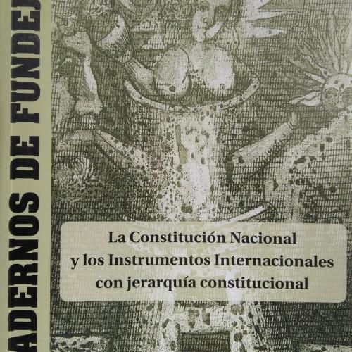 """CUADERNO 7: """"La Constitución Nacional y los Instrumentos Internacionales con jerarquía constitucional"""""""