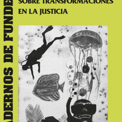 CUADERNO 13: «Jornadas Nacionales sobre Transformaciones en la Justicia»