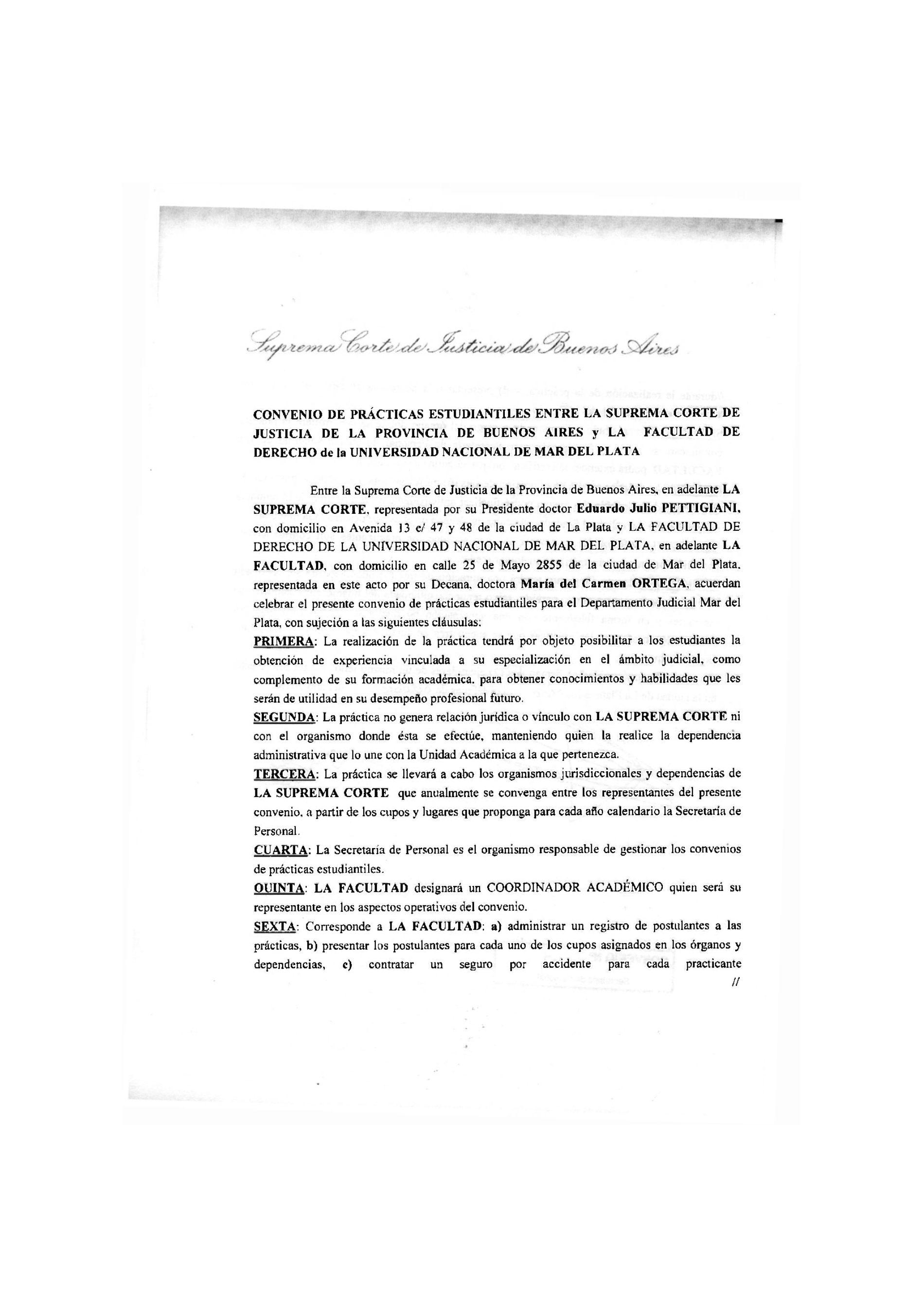 Convenio e/ SCJBA y la Facultad de Derecho de la Universidad Nacional de Mar del Plata: s/prácticas estudiantiles.