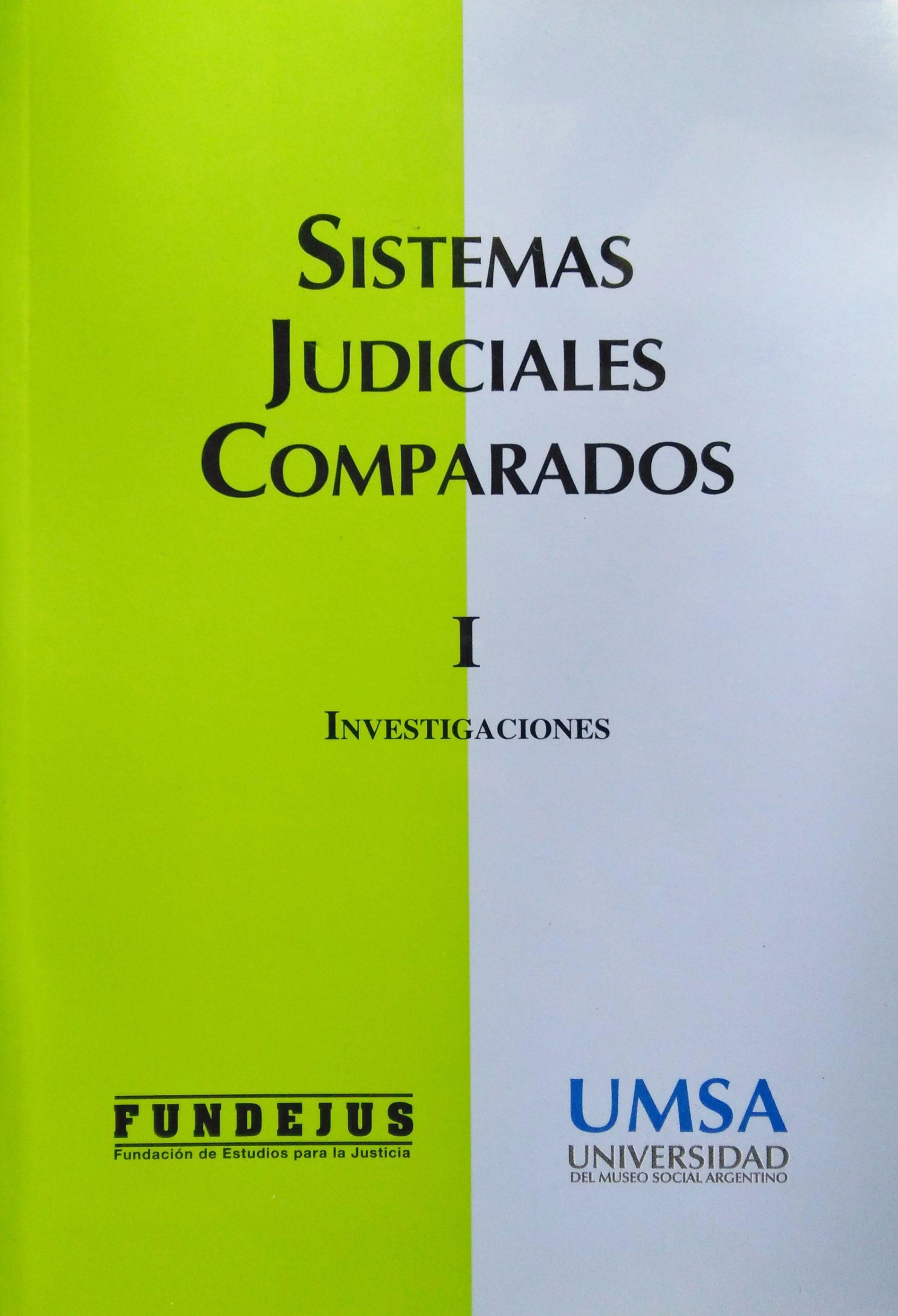 """SISTEMAS JUDICIALES COMPARADOS – TOMO I"""