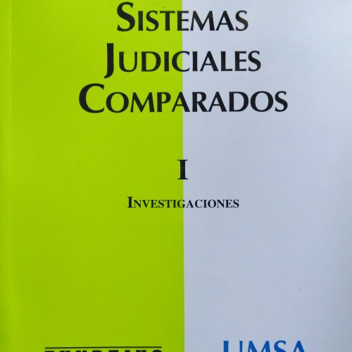 «SISTEMAS JUDICIALES COMPARADOS – TOMO I»