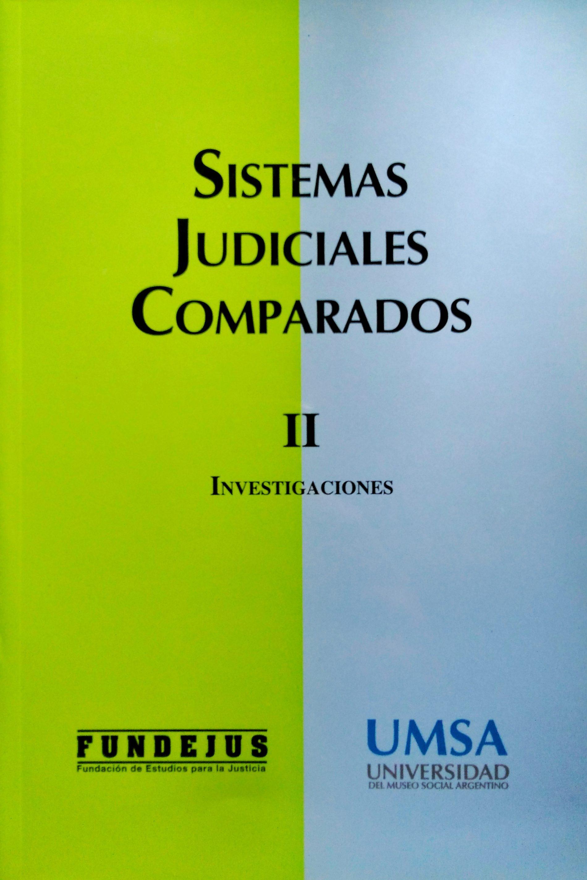 """""""SISTEMAS JUDICIALES COMPARADOS – TOMO II"""""""