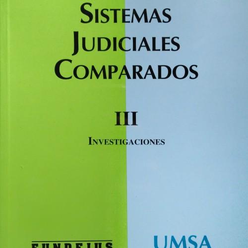 «SISTEMAS JUDICIALES COMPARADOS – TOMO III»