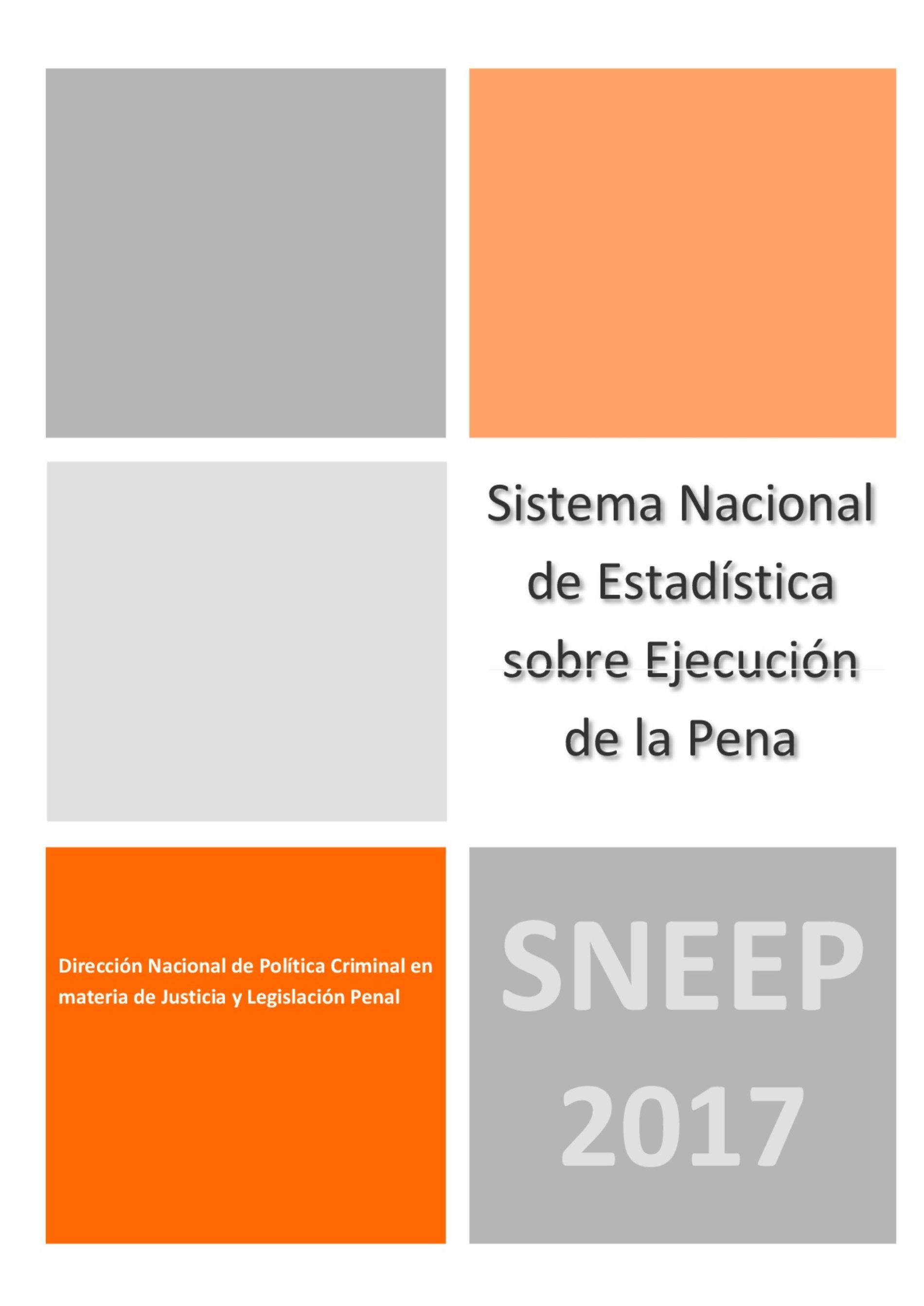 «Informe del Sistema Nacional de Estadística sobre Ejecución Penal (2017)»