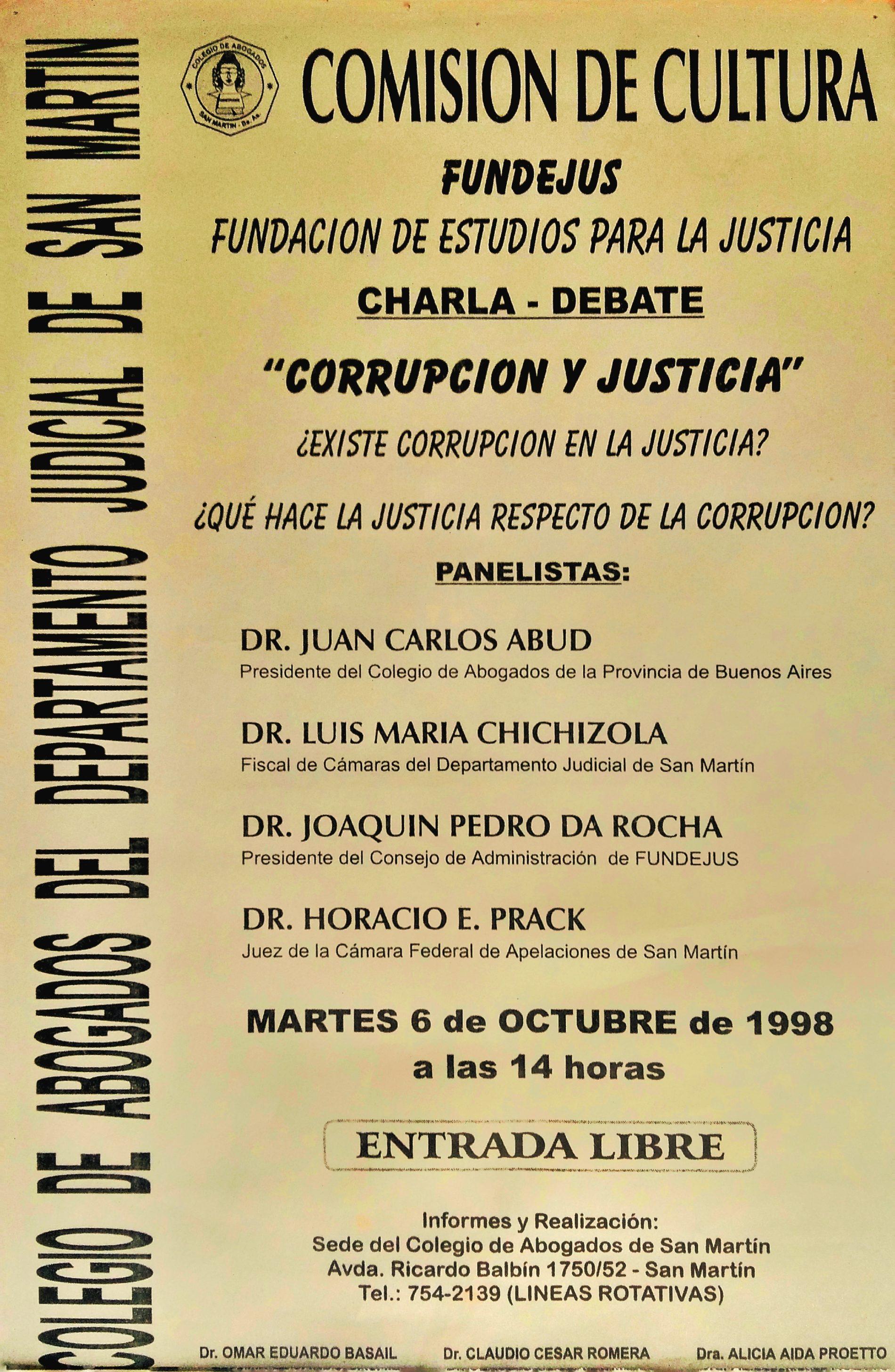 «Charla – Debate: CORRUPCIÓN Y JUSTICIA»