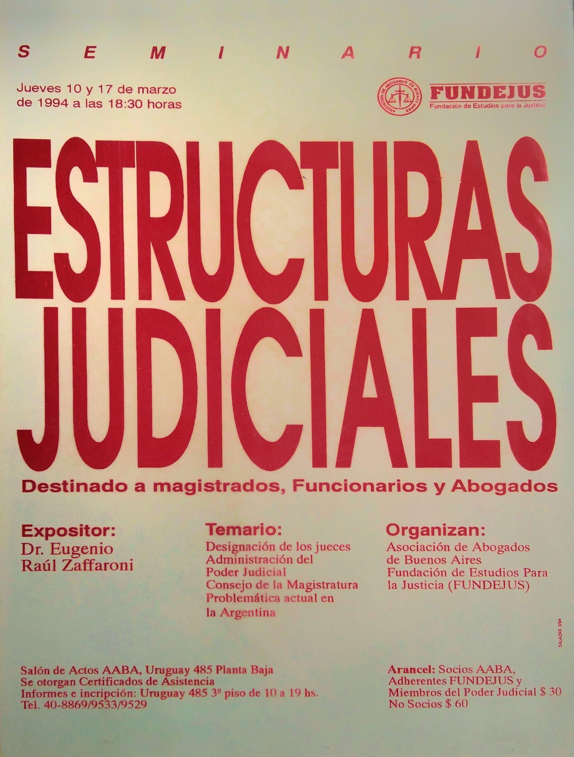 «ESTRUCTURAS JUDICIALES. Destinado a Magistrados, Funcionarios y Abogados»