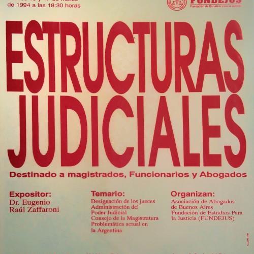 """""""ESTRUCTURAS JUDICIALES. Destinado a Magistrados, Funcionarios y Abogados"""""""