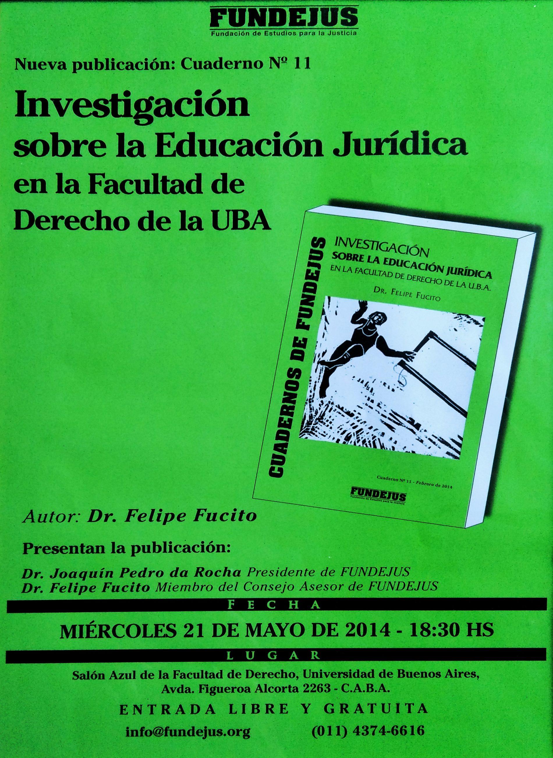 «Cuaderno N°11: Investigación sobre la Educación Jurídica en la Facultad de Derecho de la UBA»