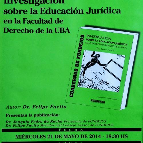"""""""Cuaderno N°11: Investigación sobre la Educación Jurídica en la Facultad de Derecho de la UBA"""""""