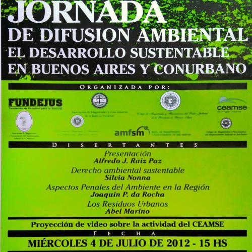 """""""JORNADA DE DIFUSIÓN AMBIENTAL. EL DESARROLLO SUSTENTABLE EN BUENOS AIRES Y EL CONURBANO"""""""