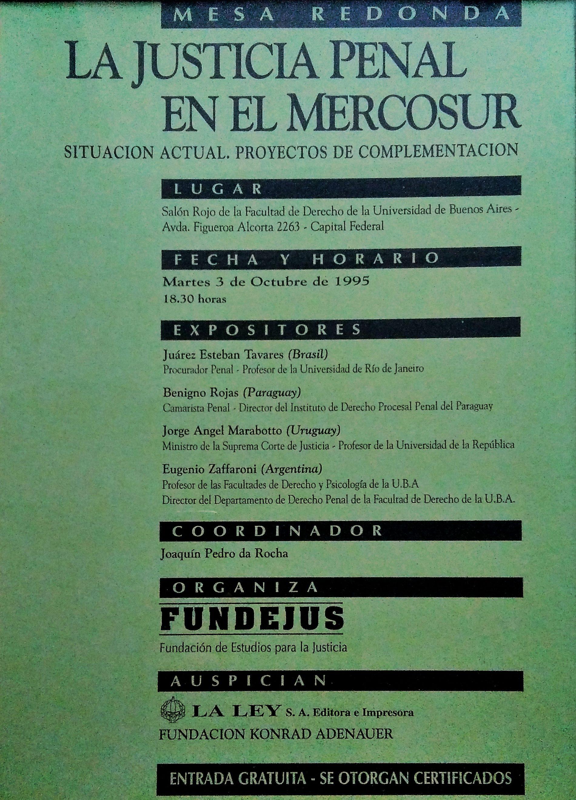 «JUSTICIA PENAL EN EL MERCOSUR. Situación actual. Proyectos de complementación»