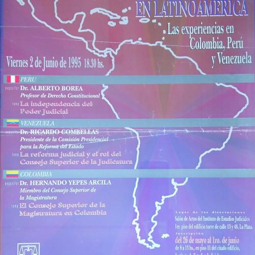 """""""La Justicia y los Consejos de la Magistratura en Latinoamérica"""""""