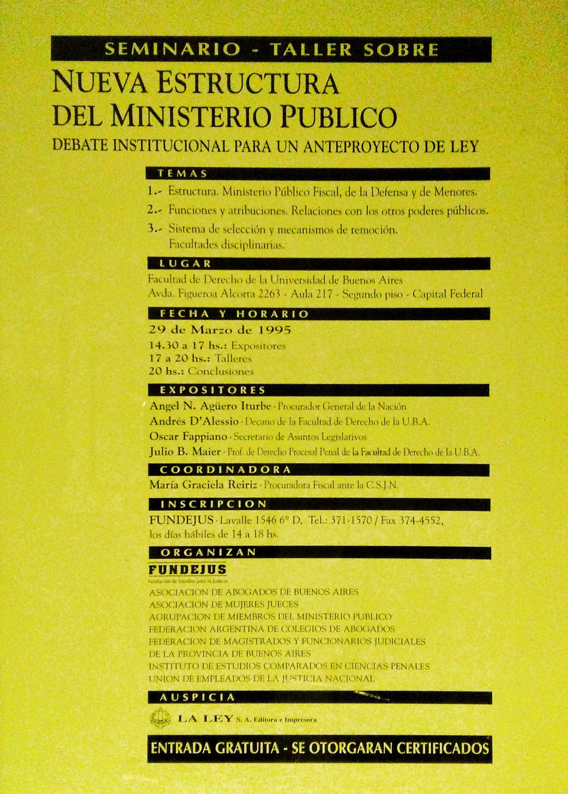 «SEMINARIO SOBRE: NUEVA ESTRUCTURA DEL MINISTERIO PÚBLICO»