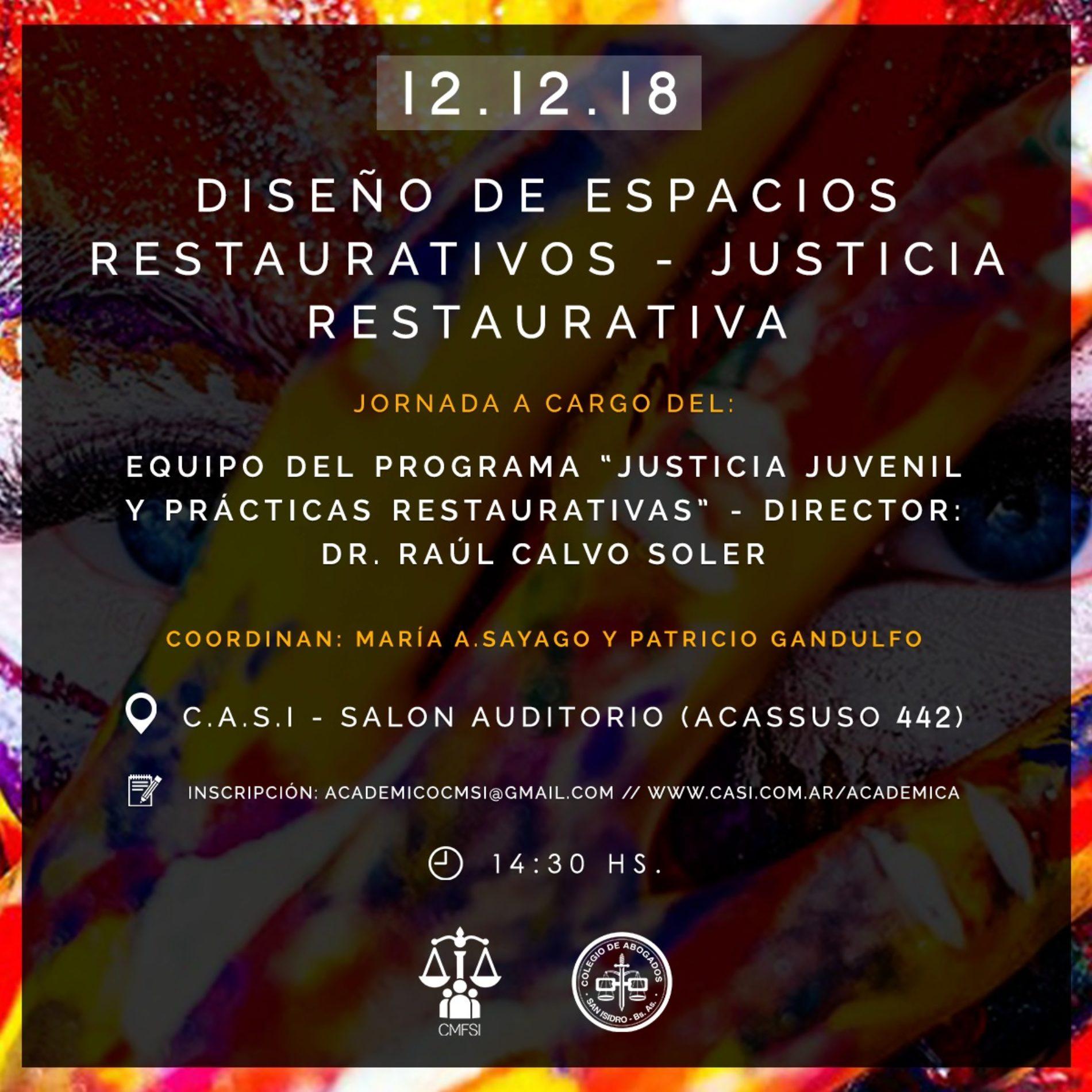 «DISEÑOS DE ESPACIOS RESTAURATIVOS – JUSTICIA RESTAURATIVA»
