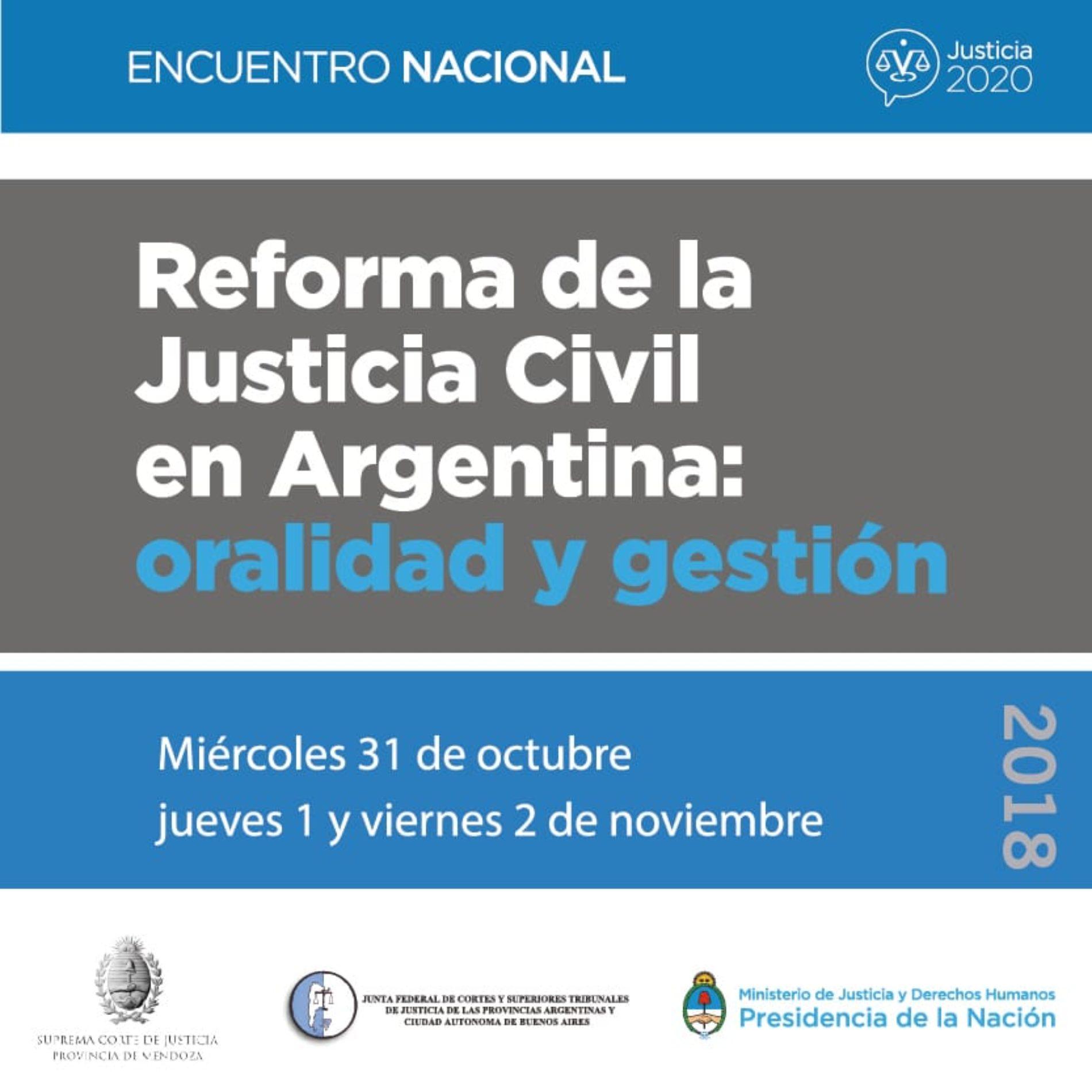 Encuentro Nacional. «Reforma de la Justicia Civil en Argentina: Oralidad y Gestión» Auspicia: FUNDEJUS