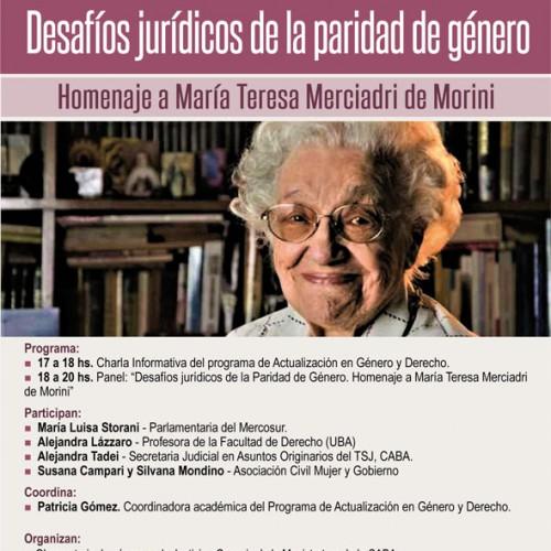 Charla informativa del Programa de actualización en Género y Derecho – Panel «Desafíos jurídicos de la paridad de género. Homenaje a María Teresa Merciadri de Morini»