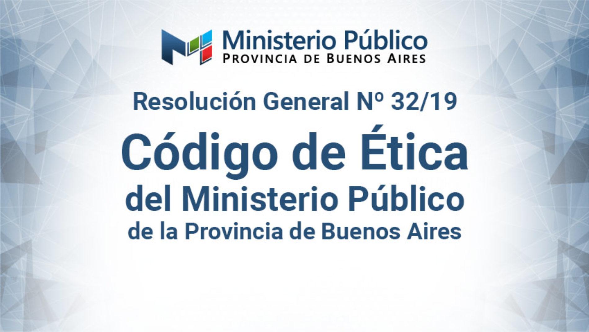 «Código de Ética del Ministerio Público de la provincia de Buenos Aires»
