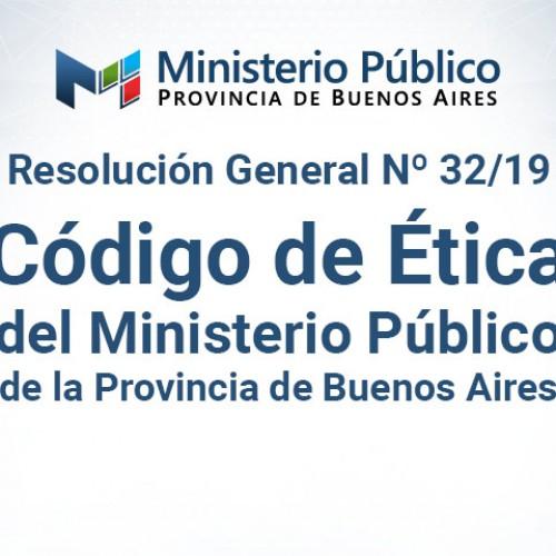 """""""Código de Ética del Ministerio Público de la provincia de Buenos Aires"""""""