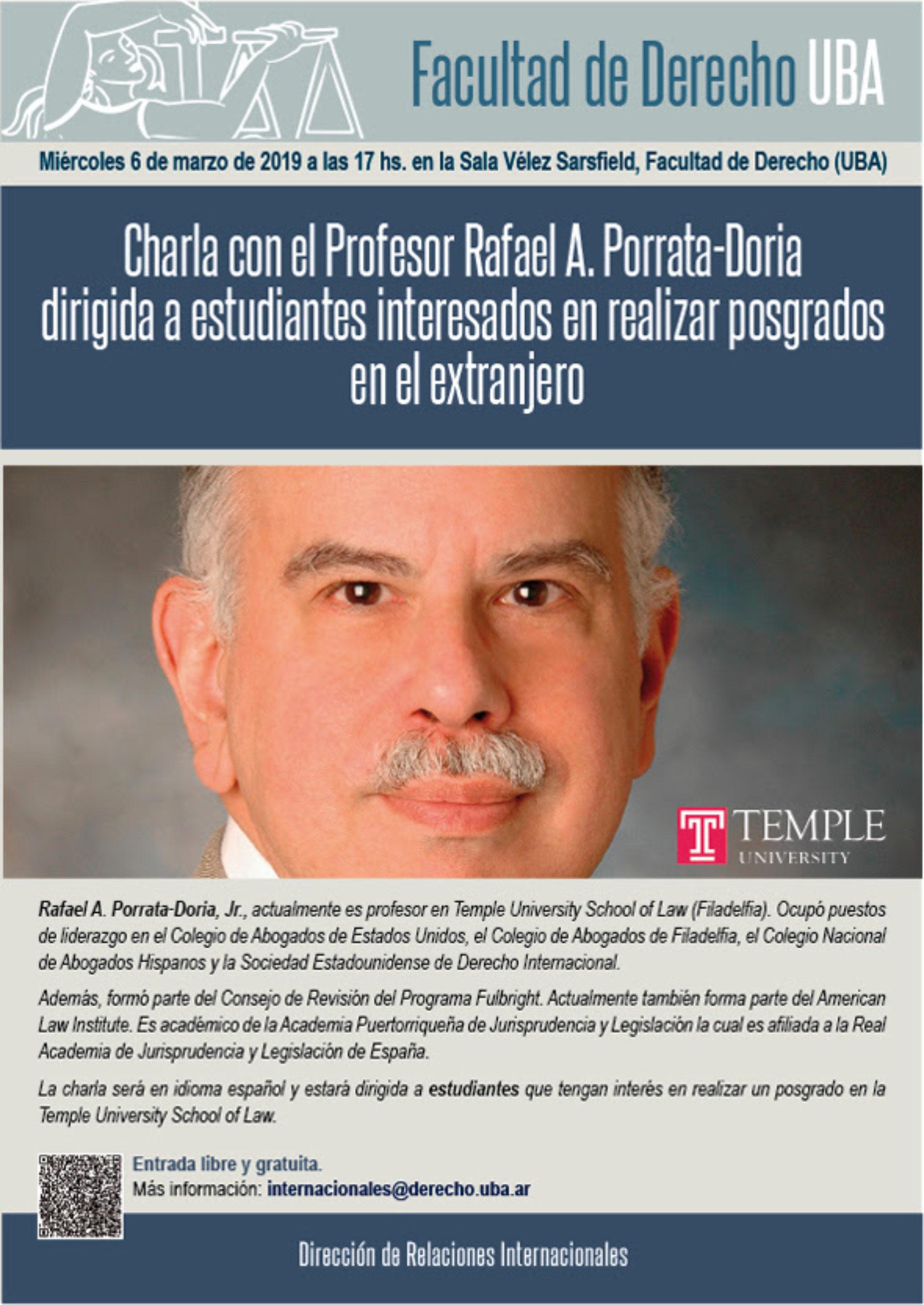 Charla con el Profesor Rafael A. Porrata-Doria dirigida a estudiantes interesados en realizar posgrados en el extranjero.