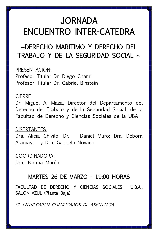 JORNADA ENCUENTRO INTER-CATEDRA. -DERECHO MARITIMO Y DERECHO DEL TRABAJO Y DE LA SEGURIDAD SOCIAL-