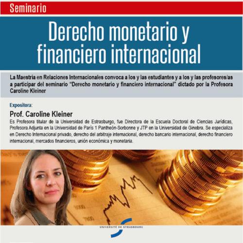 «DERECHO MONETARIO Y FINANCIERO INTERNACIONAL»