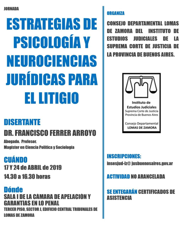 «ESTRATEGIAS EN PSICOLOGIA Y NEUROCIENCIAS PARA EL LITIGIO»