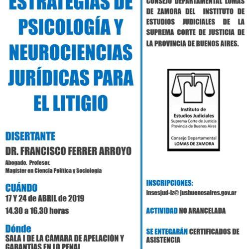 """""""ESTRATEGIAS EN PSICOLOGIA Y NEUROCIENCIAS PARA EL LITIGIO"""""""