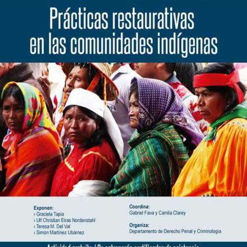 «Prácticas restaurativas en las comunidades indígenas»